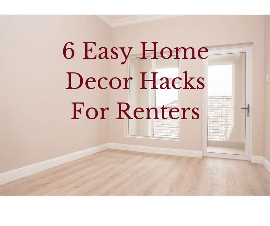 decorating hacks for renters 6 easy home decor hacks for renters decorator s voice 10691