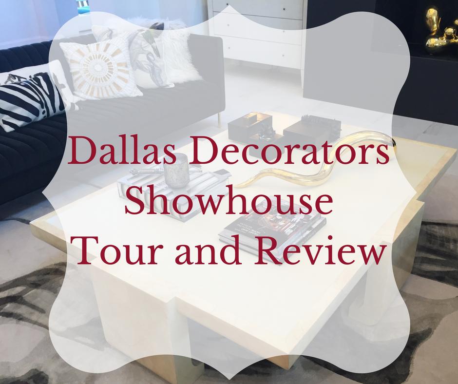 Dallas Decorators Showhouse Tour and Review - Decorator\'s Voice